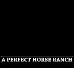 A Perfect Horse Ranch Logo